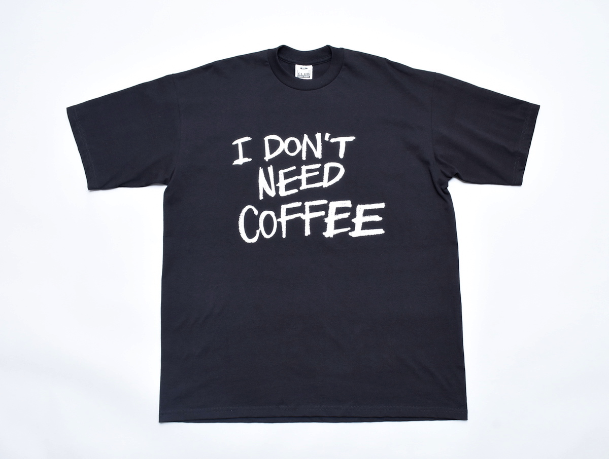 Elephant Coffee Club®︎ 「 I DON'T NEED COFFEE BIG T-SHIRTS / BLACK 」
